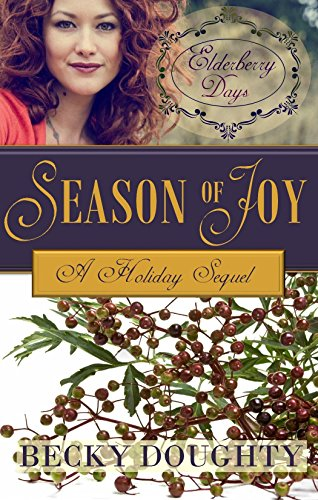 ebook: Elderberry Days: Season of Joy: Elderberry Croft Volume 5 - The Sequel (B00PLY5E1A)