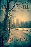 Death Knell: (Book 3 in the John Keegan Mystery Series)