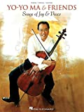 Yo-Yo Ma & Friends: Songs Of Joy & Peace. Für Cello, Klavierbegleitung