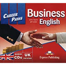Career Paths - Business English: Class CDs - UK Version (International)