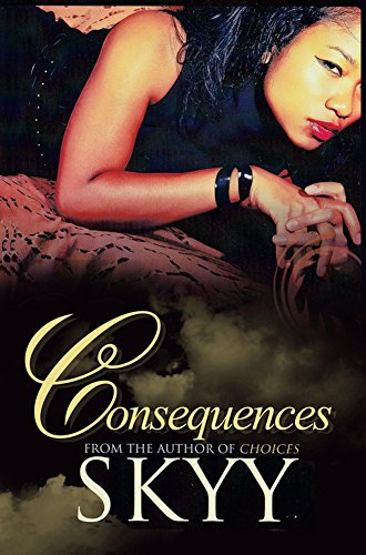 consequences-by-author-skyy-published-on-august-2015