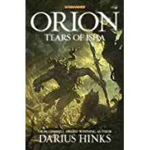 By Darius Hinks Orion: The Tears of Isha (Orion Trilogy 2) [Paperback]