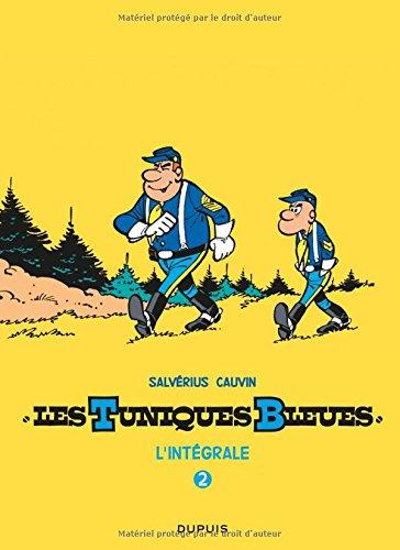 Les Tuniques Bleues - L'intégrale - tome 2 - Tuniques Bleues Salvérius / Cauvin Intégrale 2