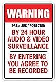 des locaux sont Protégées par des 24h Audio & Vidéo Fantaisie Sign Camera de Surveillance, Plastique, 8' X 12'
