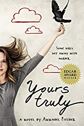 Yours Truly by Annabel Pitcher (2014-10-07)