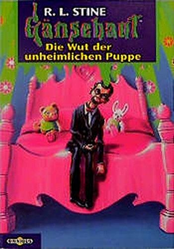 Die Wut der unheimlichen Puppe: Gänsehaut Band 21