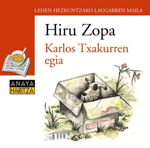 Blíster Karlos txakurren egia 4º Primaria (Euskadi) (Literatura Infantil (6-11 Años) - Plan Lector Tres Sopas (Euskadi))