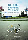 Global Shopping Village: Endstation kostenlos online stream