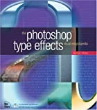 The Photoshop Type Effects Visual Encyclopedia. (Voices)