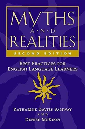[(Myths and Realities : Best Practices for English Language Learners)] [By (author) Katharine Davies Samway ] published on (March, 2007)