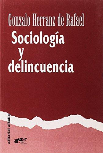 Sociología y delincuencia (Temas Educativos)