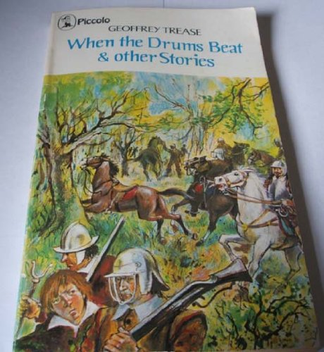 When the drums beat, and other stories