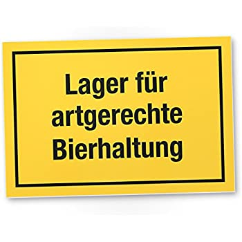 lager f r artgerechte bierhaltung schild schild mit spruch f r den k hlschrank lustige. Black Bedroom Furniture Sets. Home Design Ideas