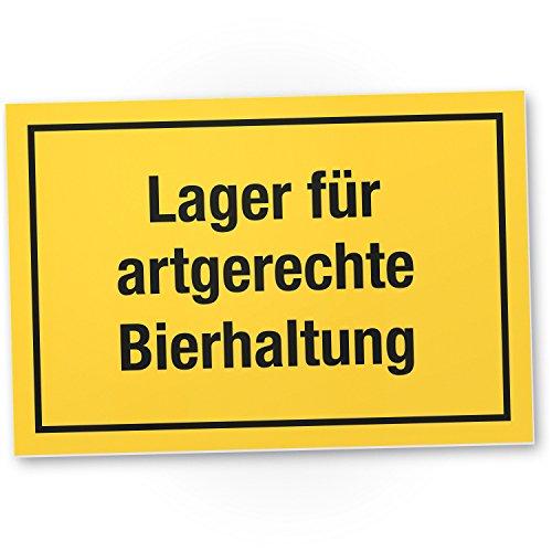 Lager für artgerechte Bierhaltung – Schild, Schild mit Spruch für ...