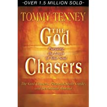 God Chasers: Pursuing the Lover of Your Soul by Tommy Tenny (2005-02-01)