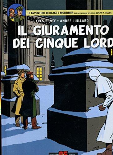 F- BLAKE E MORTIMER IL GIURAMENTO DEI CINQUE LORD -- ALESSANDRO- 2012- C- MDX477