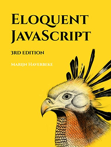 Eloquent JavaScript, 3rd Edition: A Modern Introduction to Programming (English Edition) por Marijn Haverbeke