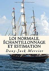 Loi normale, échantillonnage et estimation