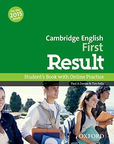 Cambridge English: First Result: First Result Student's Book Online Practice Test Exam Pack 2015 Edition por Paul A. Davies