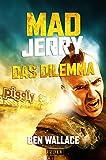 Mad Jerry - Das Dilemma: Kurzgeschichte zum Roman