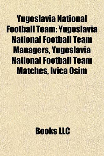 yugoslavia-national-football-team-yugoslavia-national-football-team-managers-yugoslavia-national-foo