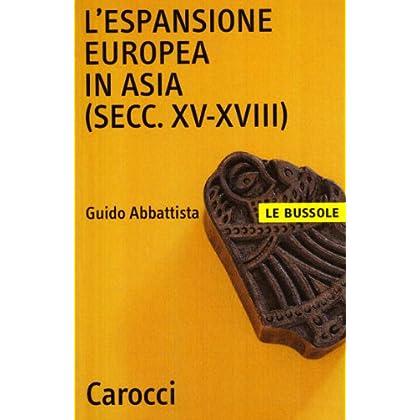L'espansione Europea In Asia (Secc. Xv-Xviii)