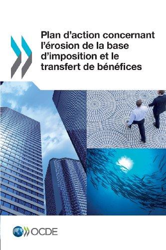 Plan d'action concernant l'érosion de la base d'imposition et le transfert de bénéfices