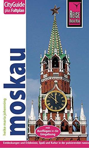 Reise Know-How CityGuide Moskau: Reiseführer mit Faltplan