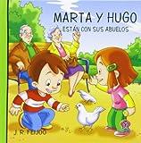 MARTA Y HUGO ESTÁN CON SUS ABUELOS: 8 (Hugo y Marta)