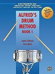Alfred's Drum Method, Bk 1: The Most Comprehensive Beginning Snare Drum Method Ever! by Sandy Feldstein (1987-07-01)