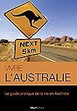 Telecharger Livres Vivre l Australie Le guide pratique de la vie en Australie Vivre le Monde (PDF,EPUB,MOBI) gratuits en Francaise
