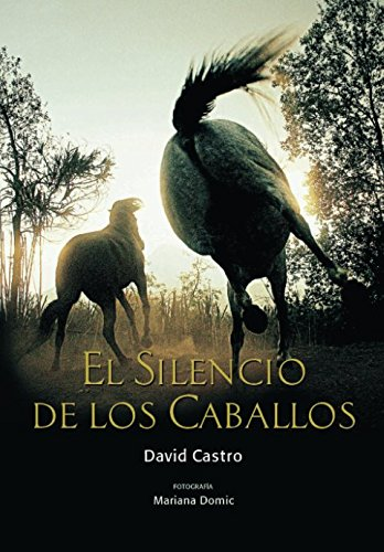 El Silencio de los Caballos (isbn) por David Castro