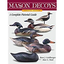 Mason Decoys, A Complete Pictorial Guide, Updated Version (English Edition)
