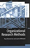 Organizational Research Methods: A Guide for Students and Researchers: A Practical Guide for Students and Researchers