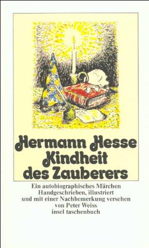 Kindheit des Zauberers: Ein autobiographisches Märchen