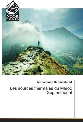 Les sources thermales du Maroc Septentrional par Mohammed Benmakhlouf