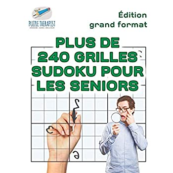 Plus de 240 grilles Sudoku pour les seniors | Édition grand format