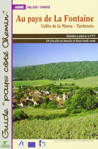 Au pays de la Fontaine par Guide Comité du Tourisme de l'Aisne