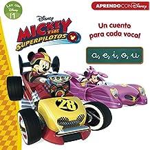 Mickey y los Superpilotos. Un cuento para cada vocal: a, e, i