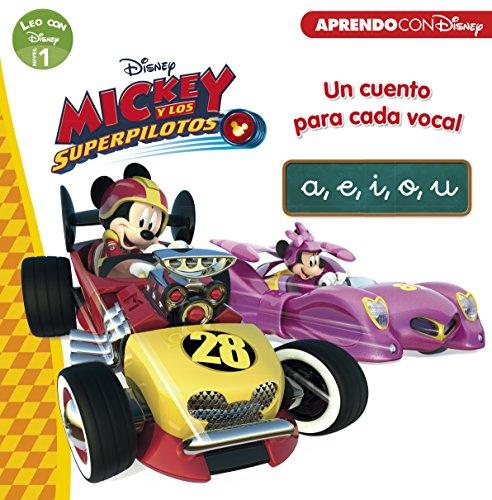 Mickey y los Superpilotos. Un cuento para cada vocal: a, e, i, o, u (Leo con Disney Nivel 1) por Disney