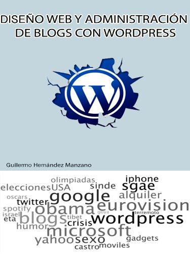 Diseño web y administración de blogs con Wordpress por Guillermo Hernández Manzano