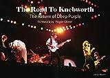 The Road To Knebworth: The Return of Deep Purple