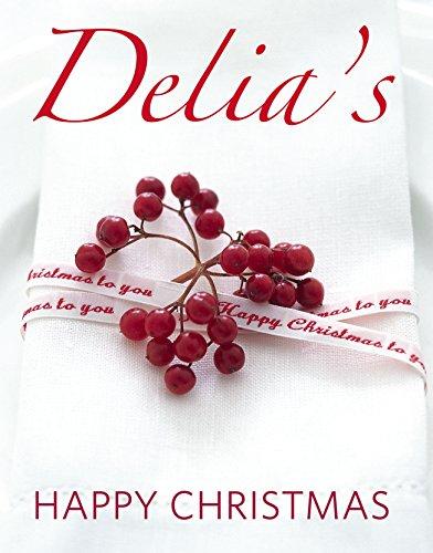 Delia's Happy Christmas por Delia Smith
