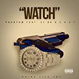 Watch (feat. C.J) [Explicit]