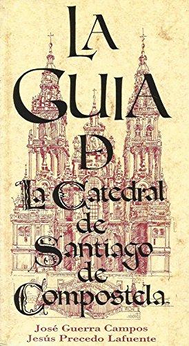 Guía de la catedral de Santiago de Compostela