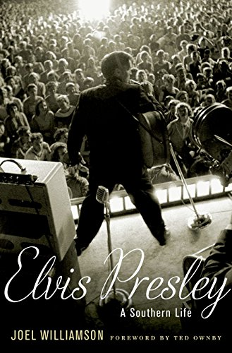 Elvis Presley: A Southern Life (Ga State University)