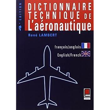 Dictionnaire technique de l'aéronautique, bilingue français-anglais