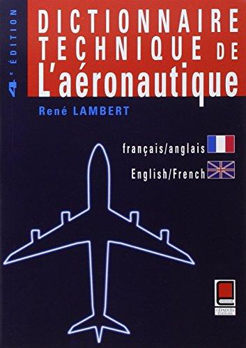 Dictionnaire technique de l'aronautique, bilingue franais-anglais