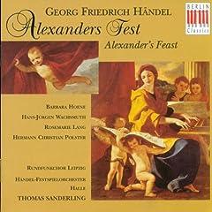 "Alexander's Feast, HWV 75: Part II, Aria ""The Princes applaud with a furious Joy"""