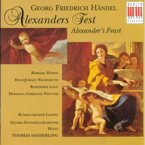 """Alexander's Feast, HWV 75: Part I, Aria """"War, he sung, is toil and trouble"""""""